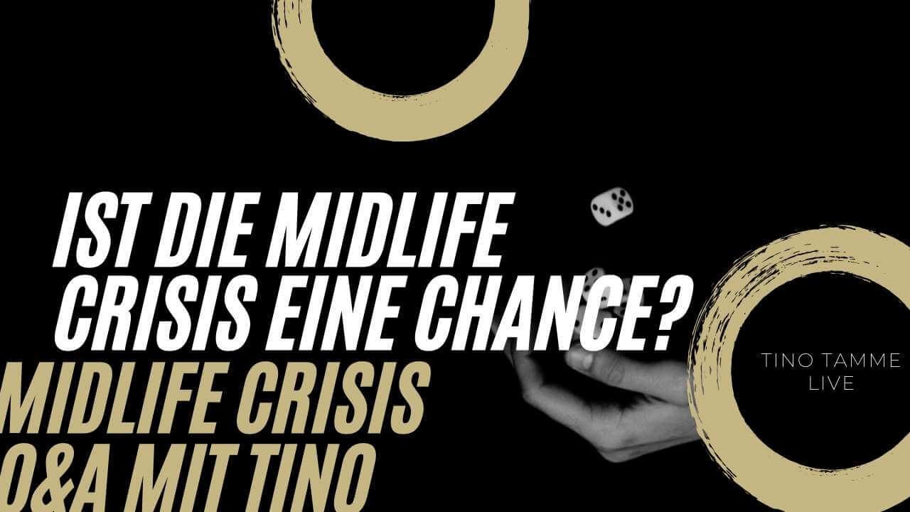 Ist die Midlife Crisis eine Chance?