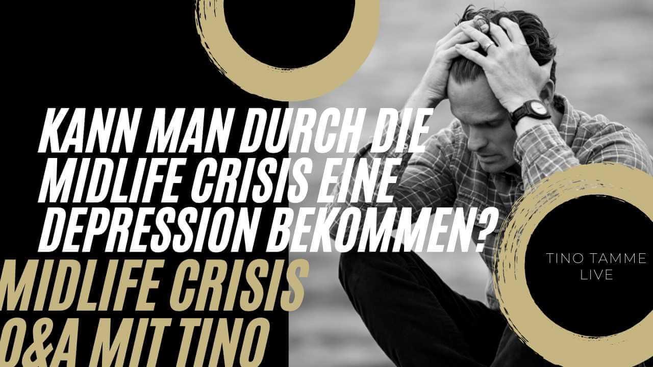 Kann man durch die Midlife Crisis eine Depression bekommen