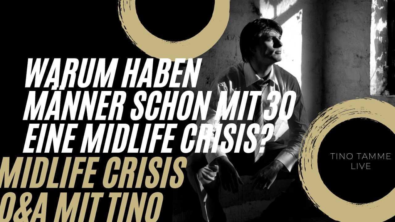Warum haben Männer schon mit 30 eine Midlife Crisis