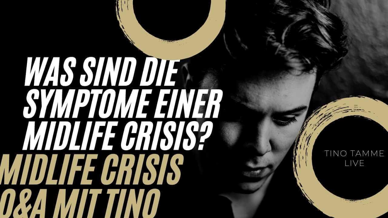 Was sind die Symptome einer Midlife Crisis?